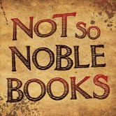 Not So Noble Books
