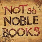 Not So Noble Books