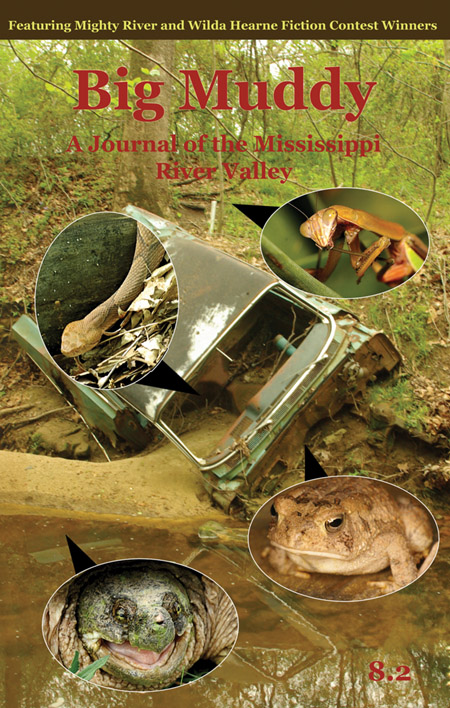 Big Muddy: A Journal of the Mississippi River Valley