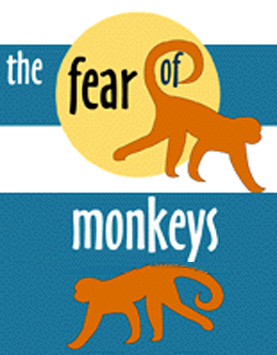Fear of Monkeys