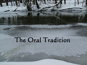 The Oral Tradition