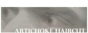 Artichoke Haircut