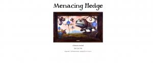 Menacing Hedge