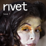 Rivet: The Journal of Writing That Risks