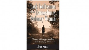 Dark Confessions of an Extraordinary Ordinary Woman