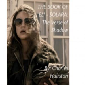 The Book of Eli – Solara: The Verse of Shadow