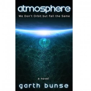 Atmosphere: We Don't Orbit but Fall the Same