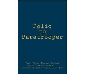 Polio to Paratrooper