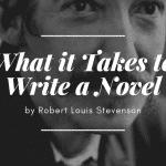 What it Takes to Write a Novel