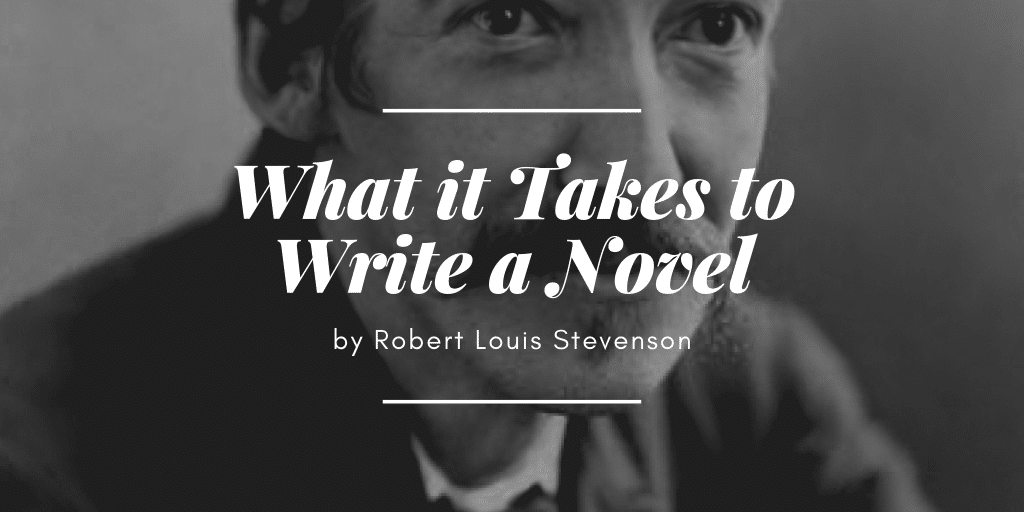 What it Takes to Write a Novel