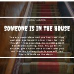 Writing Prompt  5: Some in in the House (we will publish your story)