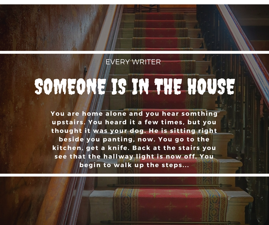 Writing Prompt 5: Some in in the House