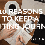 10 Reasons to keep a writing journal,