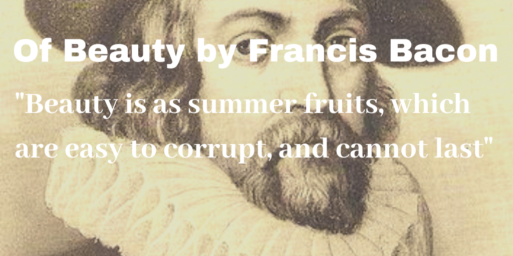 Of Beauty by Francis Bacon