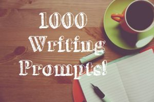 1000 Writing Prompts