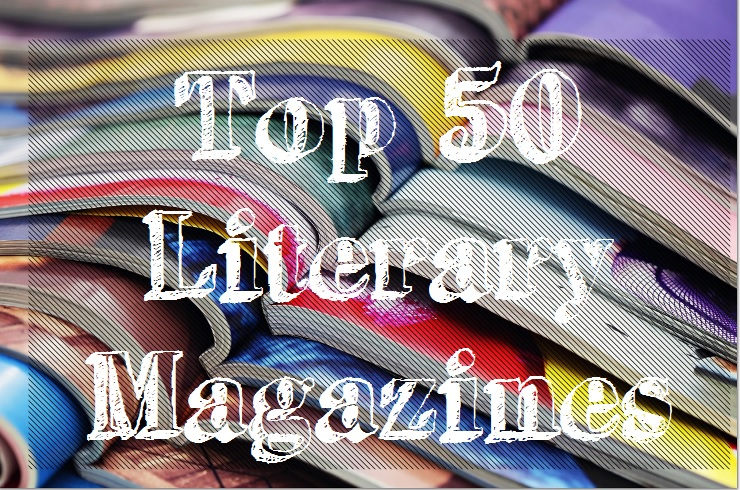 http://www.everywritersresource.com/wp-content/uploads/2017/03/top50literarymagazines.jpg