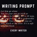 Let him go alone writing prompt