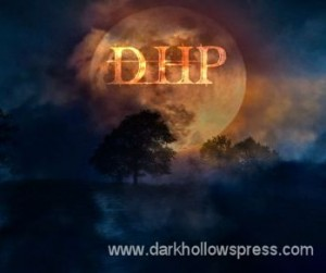 Dark Hollows Press, LLC