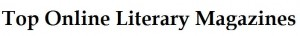 Top 20 Online Literary Magazines