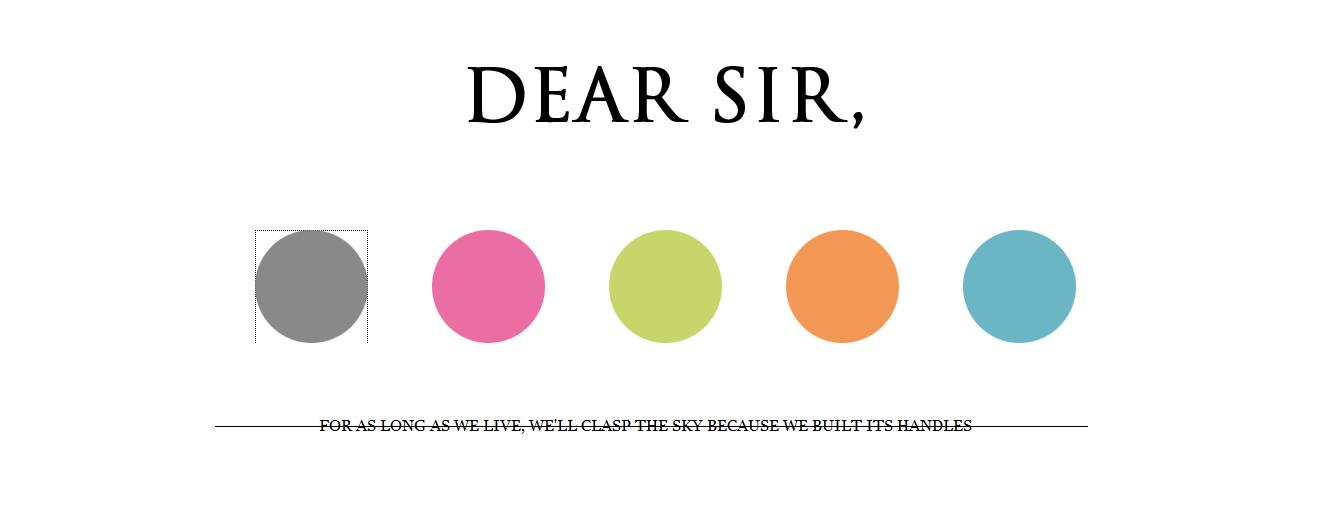 Dear Sir, (DEFUNCT)