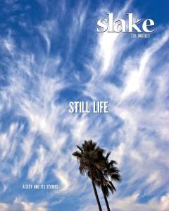 Slake: Los Angeles (DEFUNCT)