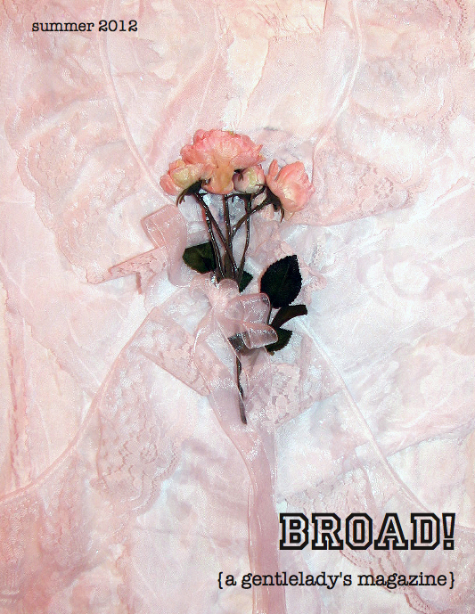 Broad! (A Gentlelady's Magazine)