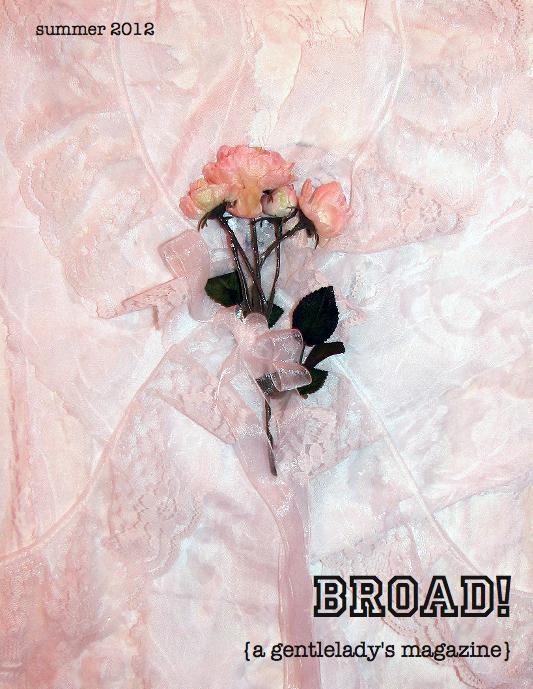 Broad! (A Gentlelady's Magazine)