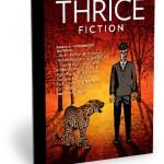 Thrice Fiction