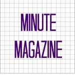 Minute Magazine