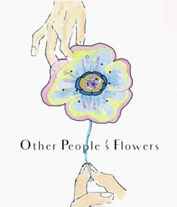 Other People's Flowers