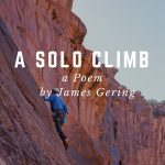 Solo Cliff Climbing by James Gering