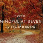 Mindful at Seven by Taylor Winchell