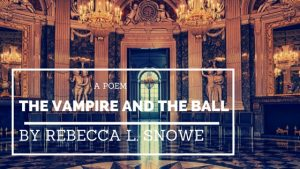 The Vampire and the Ball