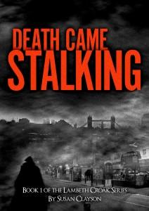 Death Came Stalking Bk 1 of the Lambeth Croak Series