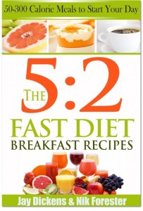 The 5:2 Fast Diet: Breakfast Recipes