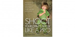 How to Shoot Your Child's Show Like a Pro!