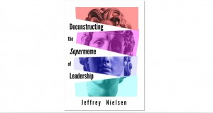 Deconstructing the Supermeme of Leadership