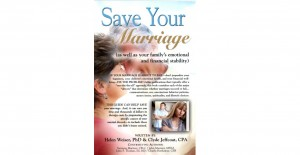 Save Your Marriage (as well as your family's emotional and financial stability)
