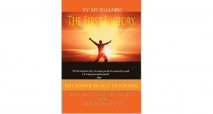 The First Victory – The Power of Self-Discipline