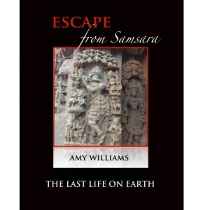 Escape From Samsara, The Last Life on Earth