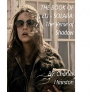 The Book of Eli – Solara: The Verse of Shadow