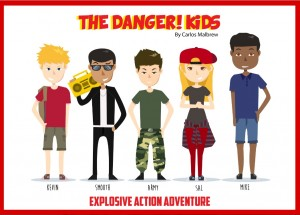 The DANGER! Kids
