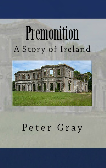 Premonition - A Story of Ireland