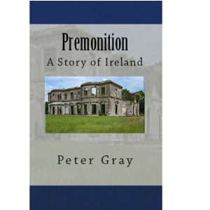 Premonition – A Story of Ireland