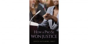 How a Pro Se Won Justice