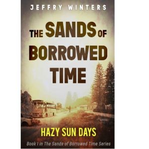 The Sands of Borrowed Time