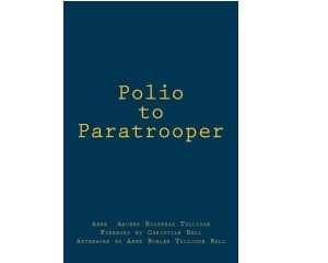 Polio to Paratrooper