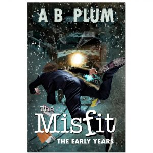 The MisFit–The Early Years