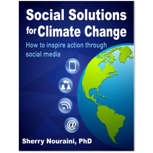 Social Solutions for Climate Change: How to inspire action through social media
