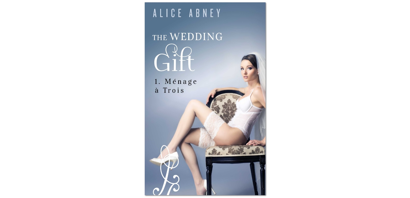 The Wedding Gift: Menage a Trois